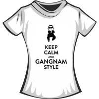 """Футболка """"Keep calm and Gangnam"""""""